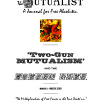 Mutualist 1: Two-Gun Mutualism and the Golden Rule