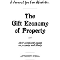 The Mutualist #0: The Gift-Economy of Property