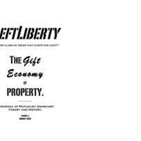 LeftLiberty 2: The Gift Economy of Property